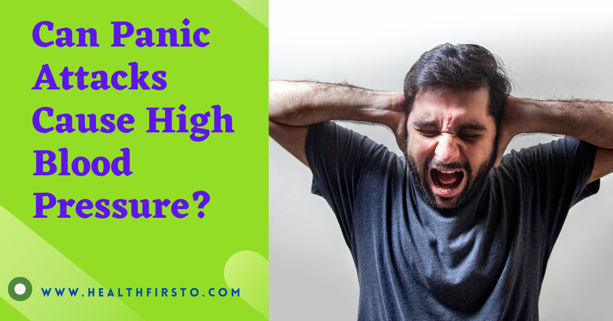 Can Panic Attacks Cause High Blood Pressure